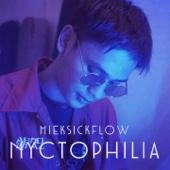 ชอบกลางคืน - MikeSickFlow