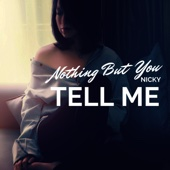 Nothing but You - Tell Me artwork