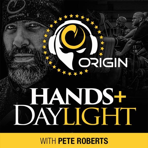 ORIGIN: HANDS + DAYLIGHT PODCAST