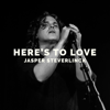 Jasper Steverlinck - Here's to Love artwork