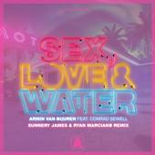 Sex, Love & Water (feat. Conrad Sewell) [Sunnery James & Ryan Marciano Remix] - Armin van Buuren