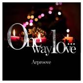 One way love…