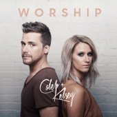 Worship - Caleb and Kelsey