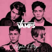 Night & Day (Extra Tracks) - EP - The Vamps