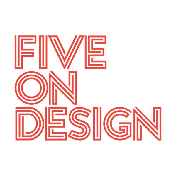 Five on Design