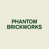 Phantom Brickworks III - Bibio