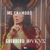Me Enamoro (feat. Dukus) - Single, Guerrero