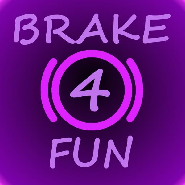 brake4fun
