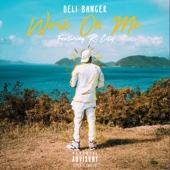 Work on Me (feat. R. City) - Deli Banger