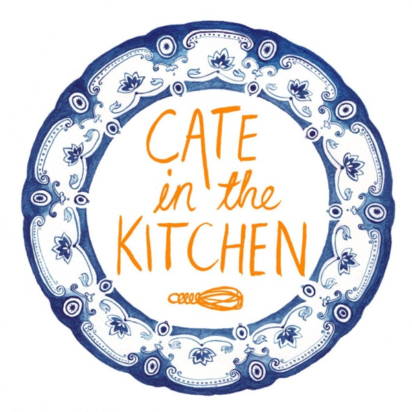 Cate in the Kitchen Podcast