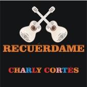 Charly Cortés - Recuérdame (Versión Acústica) artwork