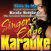 [Download] This Is Me (Originally Performed By Keala Settle & the Greatest Showman Ensemble) [Karaoke] MP3