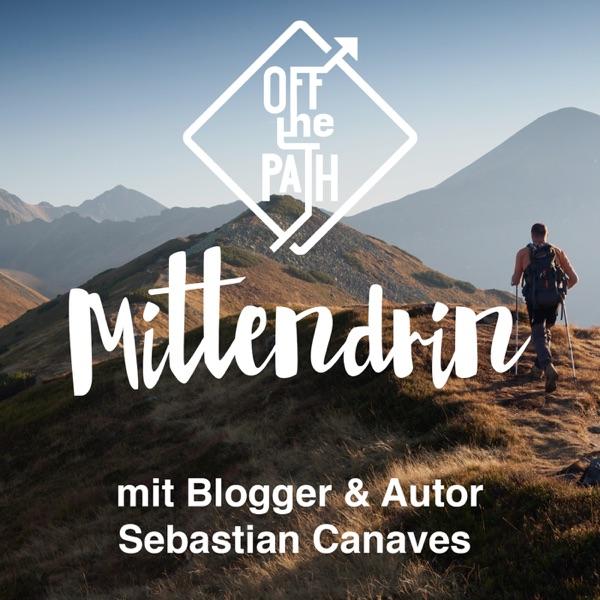 Mittendrin von Off The Path - Der erste 3D Audio-Podcast Deutschlands!