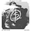 Let Me Shine (Dnb Mix) - Single, Oh Snap It's Luke!