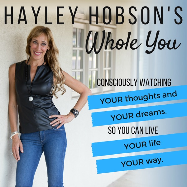 Hayley Hobson's Whole You
