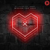 Mission for Love (feat. Danzel) [Extended Mix]