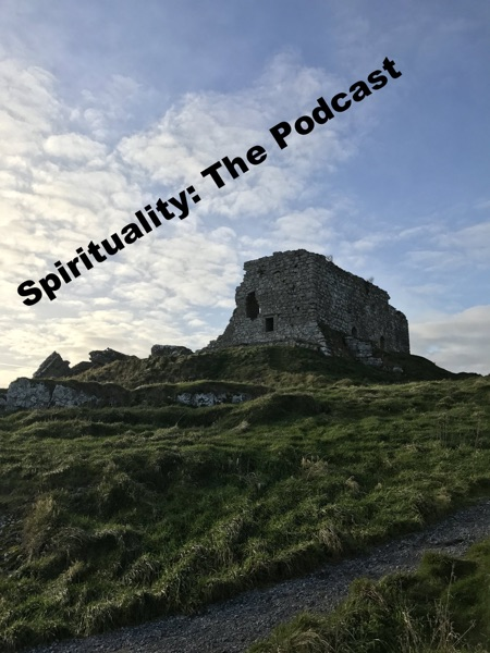 Spirituality: The Podcast
