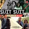Suit Suit Remix feat Arjun Single