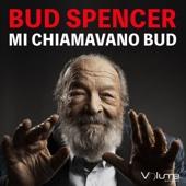Mi chiamavano Bud - Bud Spencer