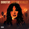 Dorothy - 28 Days In the Valley  artwork