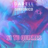 Si Tu Quieres - Darell & Sinfónico