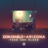 Don Diablo - Take Her Place (feat. A R I Z O N A) artwork