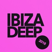 Ibiza Deep 2018 - Various Artists