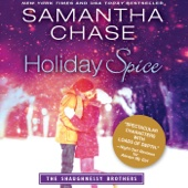 Samantha Chase - Holiday Spice: The Shaughnessy Brothers (Unabridged)  artwork