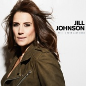This Is Your Last Song - Jill Johnson