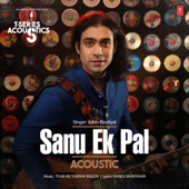 [Download] Sanu Ek Pal Acoustic (From