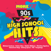 More FM 90s High School Hits - Various Artists