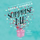 Surprise Me: A Novel (Unabridged) - Sophie Kinsella Cover Art