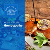 Homeopathy (Unabridged) - Centre of Excellence