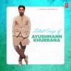 Latest Songs of Ayushmann Khurrana