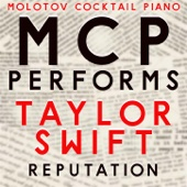 MCP Performs Taylor Swift: Reputation (Instrumental)