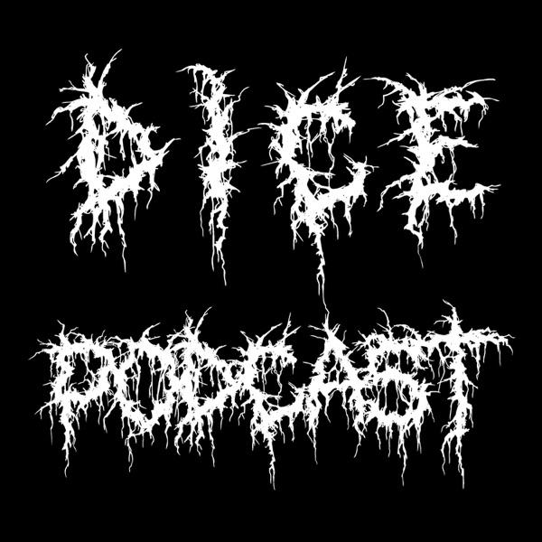 Dice Podcast
