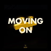 Moving On (feat. Avi on Fire)