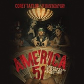 Corey Taylor - America 51: A Probe into the Realities That Are Hiding Inside