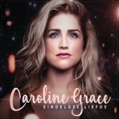 Eindlose Liefde - Caroline Grace