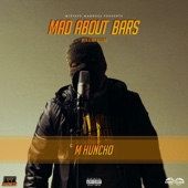 Mad About Bars - M Huncho