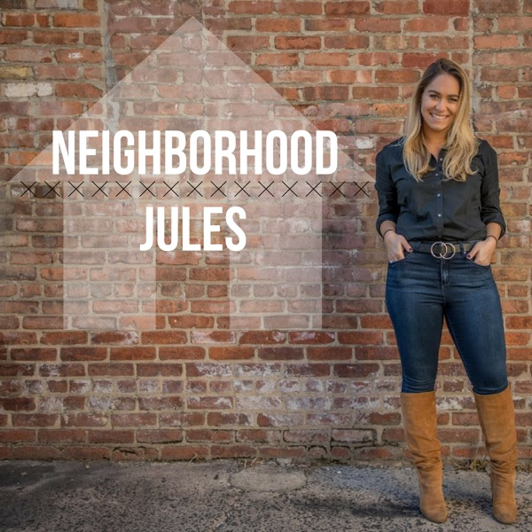 Neighborhood Jules: Local Businesses, Entrepreneurs & Tangents Galore