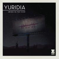 descargar bajar mp3 Yuridia Amigos No por Favor (Primera Fila) [En Vivo]