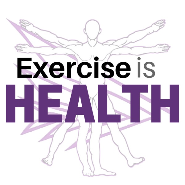 Exercise Is Health