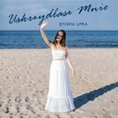 Uskrzydlasz Mnie - Sylwia Lipka