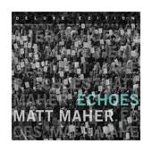 Your Love Defends Me - Matt Maher