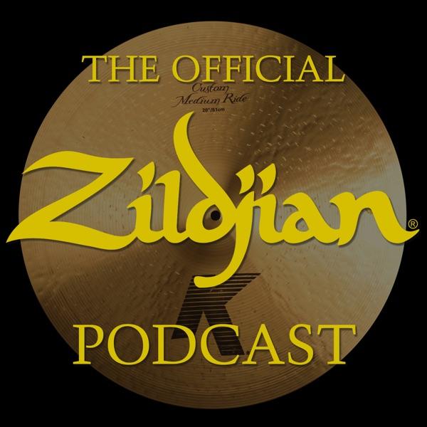 Official Zildjian Podcast