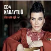 Masum Aşk - Eda Karaytuğ