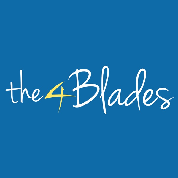 The 4 Blades Podcast