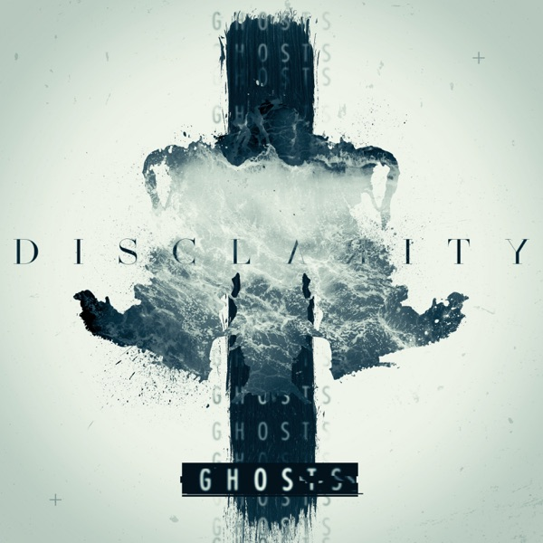 Disclarity - Ghosts (Single) (2017)