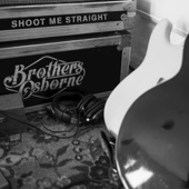 Download Brothers Osborne - Shoot Me Straight